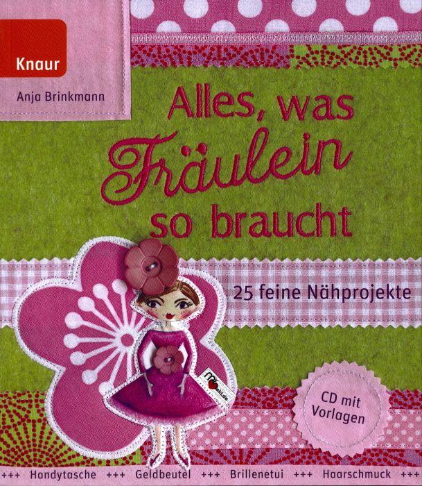 Alles, was Fr?ulein so braucht - Anja Brinkmann