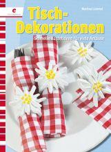 Tisch Dekorationen - Martina Lammel